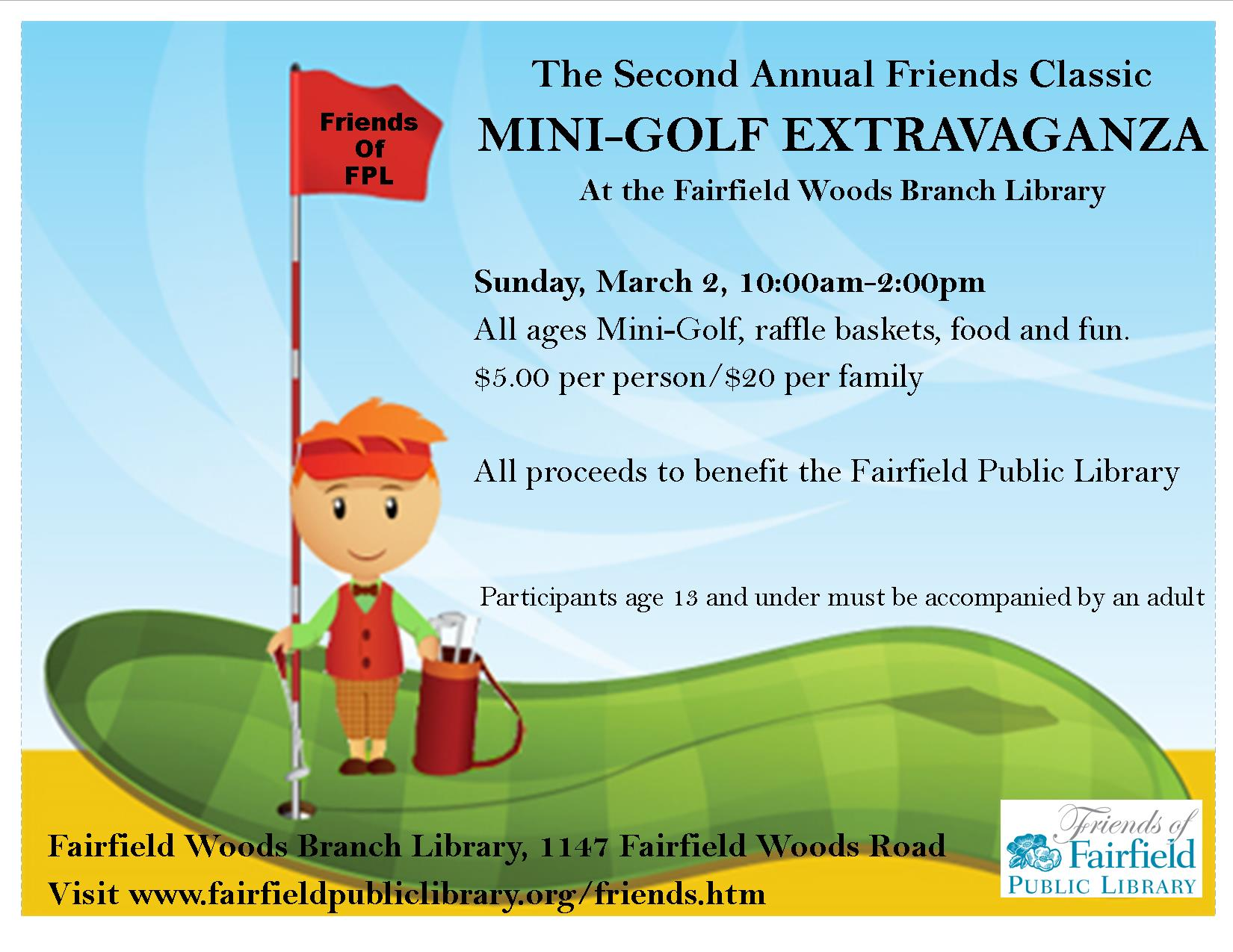 2nd annual mini golf at the fairfield woods branch library The fairfield